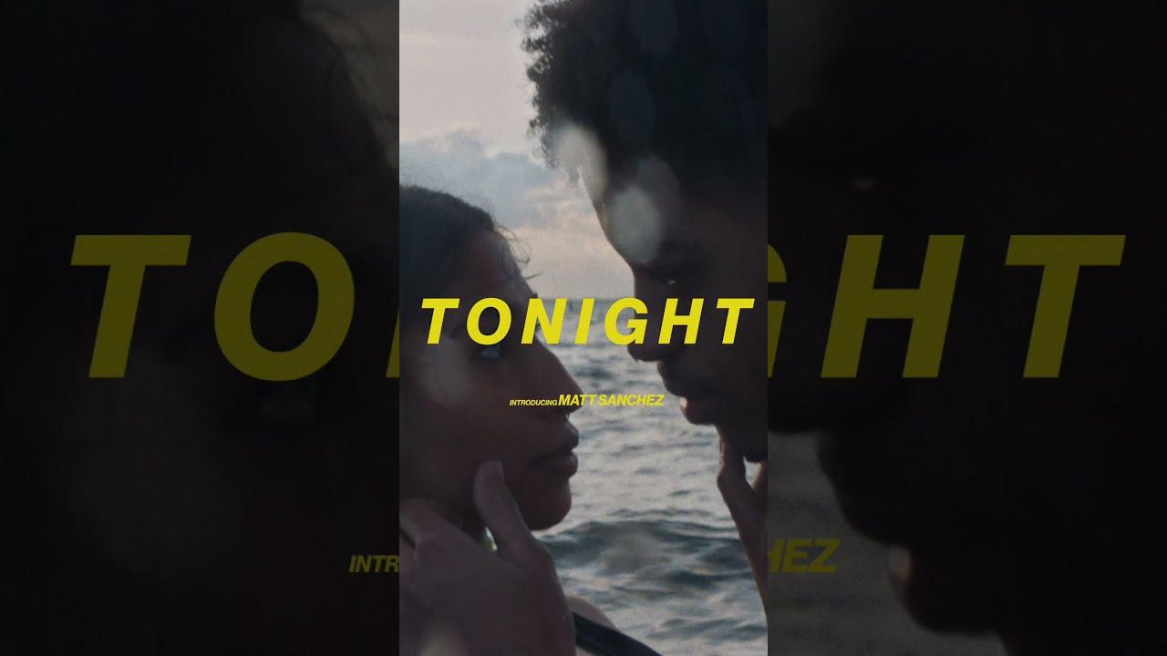 "Matt Sanchez ""TONIGHT"" Video Trailer"