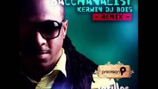Kerwin Du Bois - Bacchanalist (Remix) 2012 Soca