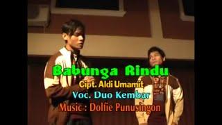 Duo Kembar - Babunga Rindu  (Official Music Video)