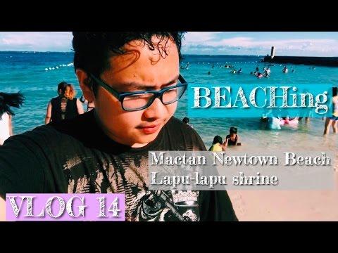 VLOG 14 - BEACHing at Mactan Newtown Beach + Lapu-lapu Shrine