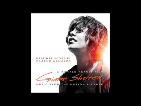 Gimme Shelter - Olafur Arnalds - Soundtrack Score OST