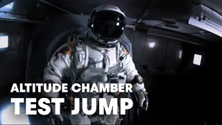 Altitude chamber test jump - Red Bull Stratos 2012