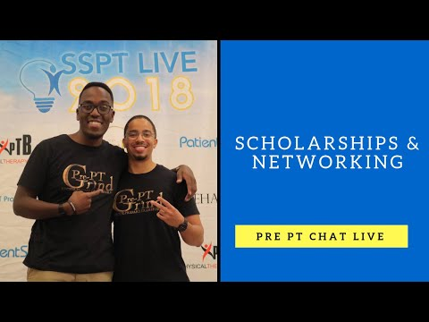 Pre Physical Therapy chat: 6.14.17 Scholarships & Networking