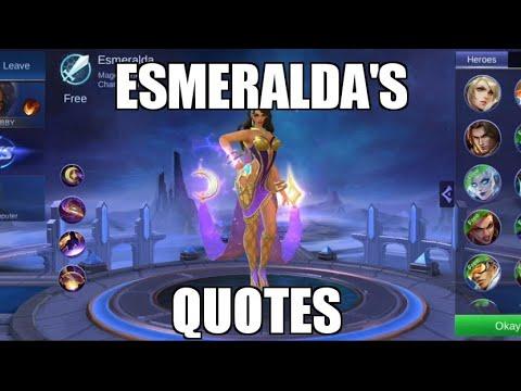 Esmeralda's Quotes | Mobile Legends Advanced