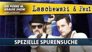 Laschewski & Paul – Spezielle Spurensuche