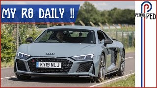 Living with the 620PS Audi R8 V10 Performance - The Perfect First Supercar !