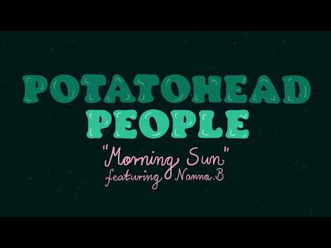 "Potatohead People - ""Morning Sun"" feat. Nanna.B [OFFICIAL VIDEO] Mp3"