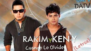 Rakim & ken-Y - Cuando Lo Olvides (Letras)