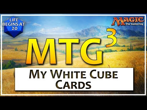 MTG Cubed: Episode 3 - White Cards in my Cube