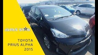 Toyota Prius Alpha 2015 год для нашего клиента, Джапан стар отзывы
