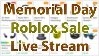 Roblox Memorial Day Sale 2019 *El último día de venta* Nuevos Artículos & Limitados ? Live Stream