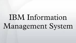 IBM Information Management System