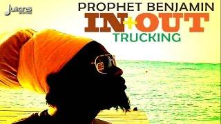 "Prophet Benjamin - In & Out Trucking ""2015 Trinidad Soca"""
