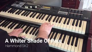 A Whiter Shade Of Pale (cover) - Hammond SK2