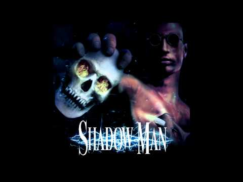 Shadow Man main theme Extended