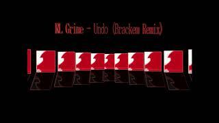 RL Grime - Undo Feat. Jeremih &amp Tory Lanez (Brackem Remix)