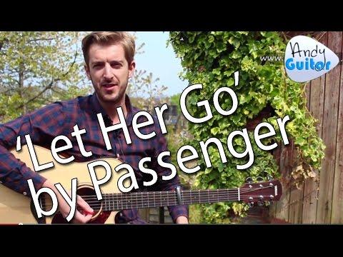 Como tocar Let Her Go - Passenger Tutorial completo ...