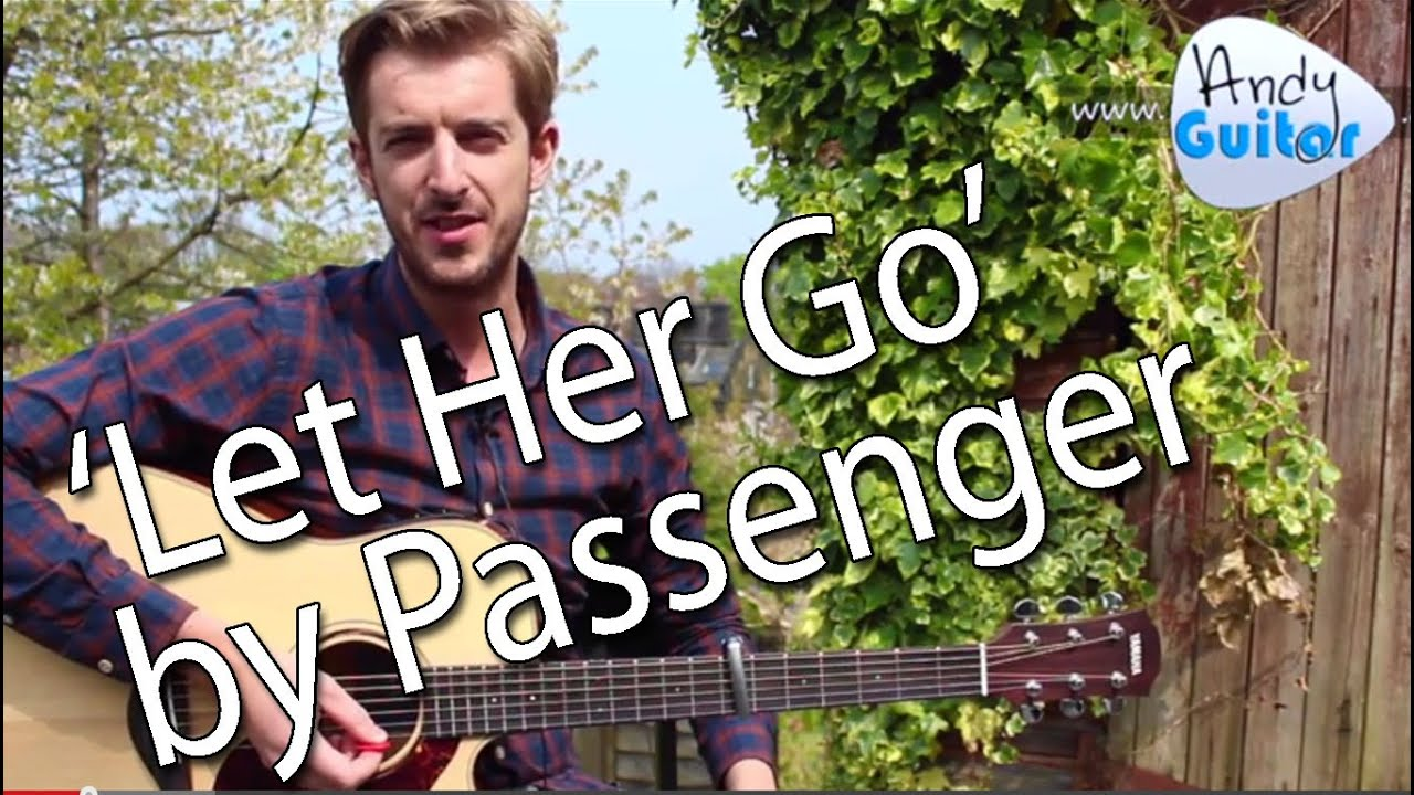 Let Her Go Passenger Easy Guitar Lesson How To Play Youtube