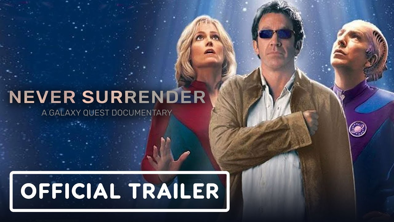 Never Surrender: A Galaxy Quest Documentary - Tráiler oficial + vídeo