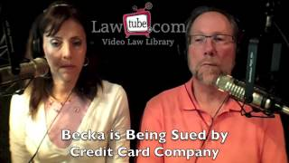Becka is being sued by credit card company