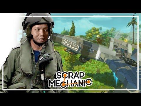 Scrap Mechanic | PiLOT COBA MENERBANGKAN PESAWAT TEMPUR 😁