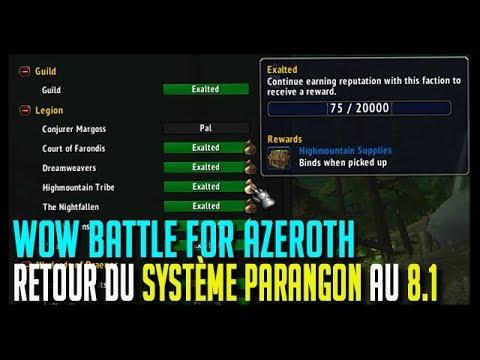 RETOUR DU SYTÈME PARANGON AU PATCH 8.1 - WOW BATTLE FOR AZEROTH