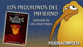 Inquilinos del infierno - Director´s cut - Pelicula Completa (2004)