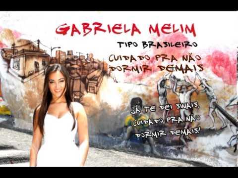Cuidado pra não dormir demais - Gabriela Melim