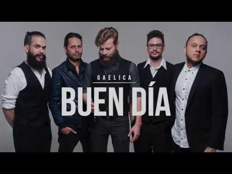 Gaelica Buen Dia (audio & lyrics)