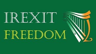 Irexit Freedom: New Irish party calling for exit from EU launches in Dublin