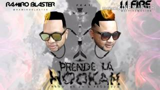 Ramiro Blaster ft LiFire - Prende la Hookah #CuandoTocaToca 🇵🇦