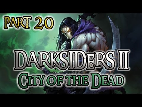 Darksiders 2 Part 20 City of the Dead Part 1