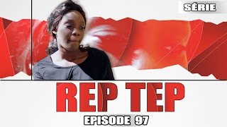 Rep Tep - Episode 97 (MBR)