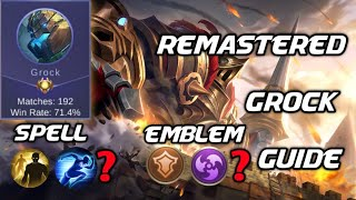 Never Loose A Star With Grock | Remastered Grock Guide | Mobile Legends Bang Bang