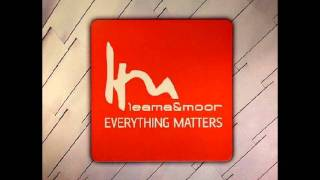 Leama & Moor - Everything Matters (Matthew Dekay Remix)