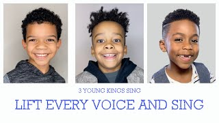 3 Young Kings sing Lift Every Voice and Sing