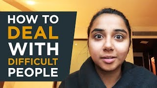 How to Deal With Difficult People | #RealTalkTuesday | MostlySane