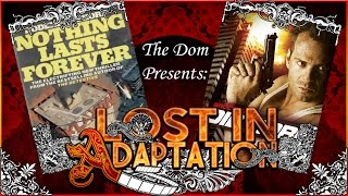 Die Hard, Lost in Adaptation ~ The Dom