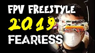 2019 - My FEARLESS YEAR of FPV FreeStyle | Drone FPV with Davide FPV