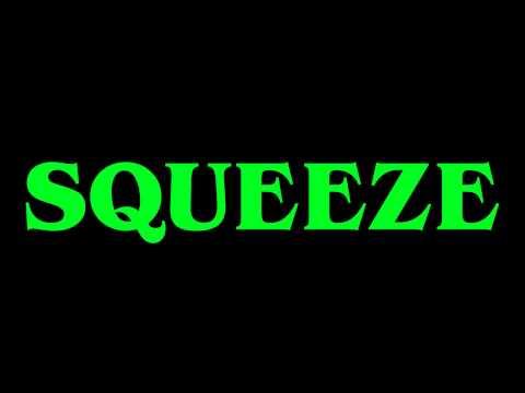 Squeeze,