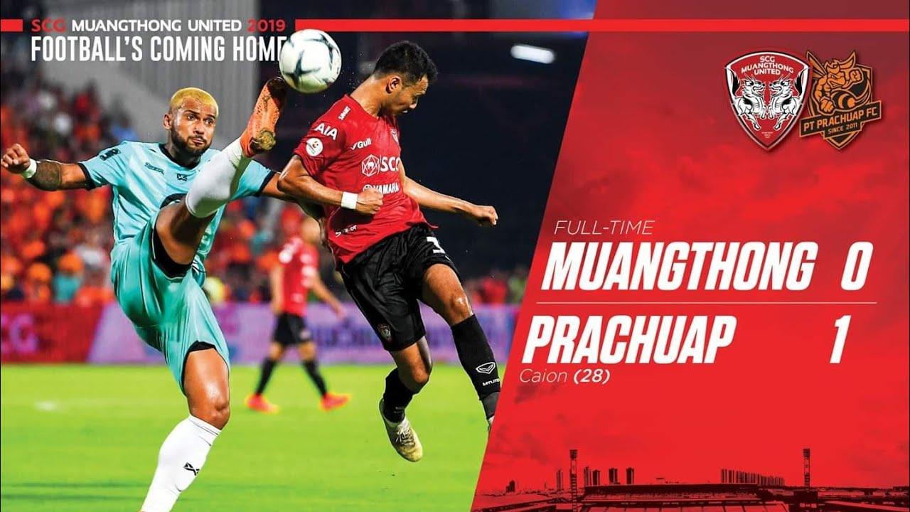 MUANGTHONG vs PT PRACHUAP 0-1 Highlights & Goals THAI LEAGUE 2019