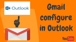 Gmail Configure in Outlook.... ( HINDI )