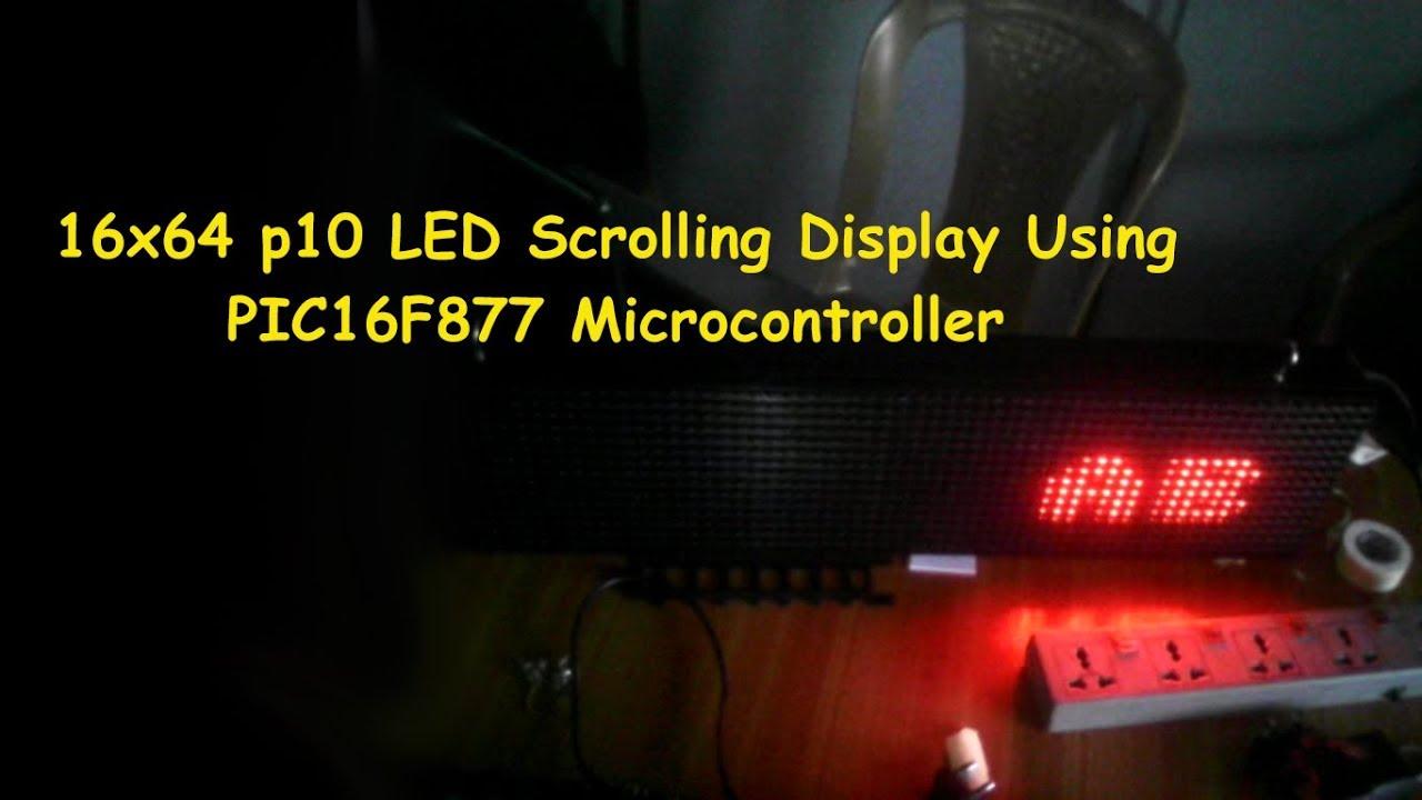 16x64 p10 scrolling led display using pic16f877 microcontroller [ 1280 x 720 Pixel ]