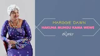Hakuna Mungu Kama Wewe  by Marggie Dawn