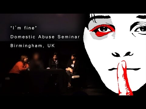 """""""I'm Fine"""" - Domestic Abuse in South Asian Communities"""