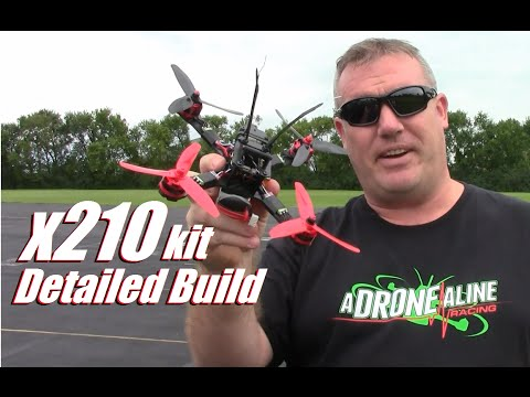 X210 2600kv 30amp Racing Drone Kit (1/2): Detailed Build