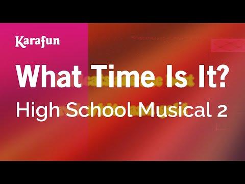 Karaoke What Time Is It? - High School Musical 2 *