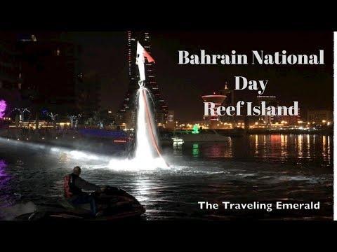 Bahrain National Day Reef Island Celebrations 2017