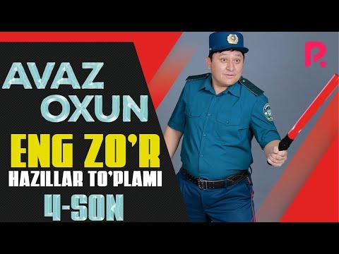 Avaz Oxun - Eng zo'r hazillar to'plami (4-son)