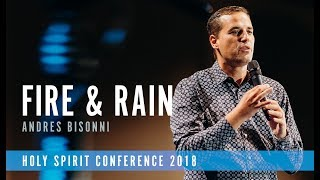 FIRE & RAIN | Andres Bisonni | Holy Spirit Conference